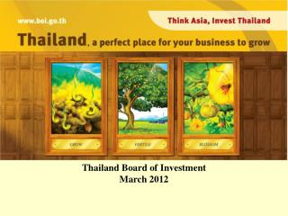 Thailand Board of Investment March 2012