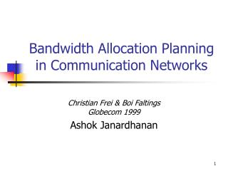 Bandwidth Allocation Planning in Communication Networks
