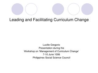 Leading and Facilitating Curriculum Change