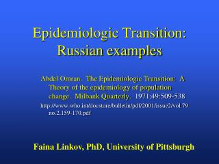 Epidemiologic Transition: Russian examples