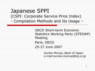 Japanese SPPI (CSPI: Corporate Service Price Index) - Compilation Methods and Its Usage  -