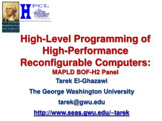 High-Level Programming of High-Performance Reconfigurable Computers: MAPLD BOF-H2 Panel