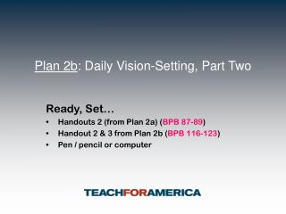 Plan 2b : Daily Vision-Setting, Part Two