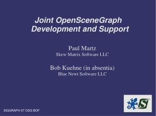 Joint OpenSceneGraph Development and Support