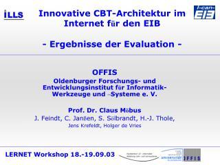 Innovative CBT-Architektur im Internet f ü r den EIB - Ergebnisse der Evaluation -