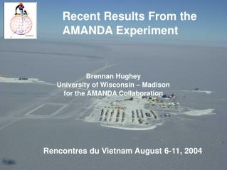 Brennan Hughey University of Wisconsin � Madison for the AMANDA Collaboration