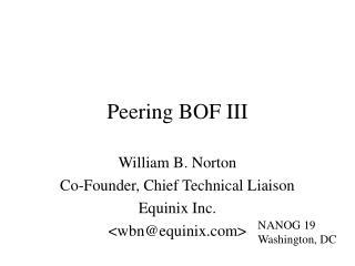 Peering BOF III