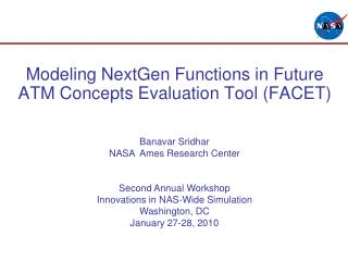 Modeling NextGen Functions in Future ATM Concepts Evaluation Tool FACET