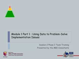Module 1 Part 1 : Using Data to Problem-Solve Implementation Issues