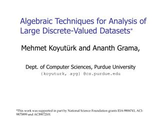 Algebraic Techniques for Analysis of Large Discrete-Valued Datasets 