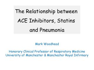 The Relationship between  ACE Inhibitors, Statins  and Pneumonia