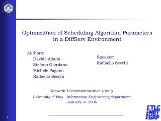 Optimization of Scheduling Algorithm Parameters in a DiffServ Environment