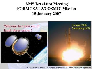 AMS Breakfast Meeting  FORMOSAT-3/COSMIC Mission 15 January 2007