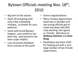 Bytown  Officials meeting Nov. 18 th , 2010
