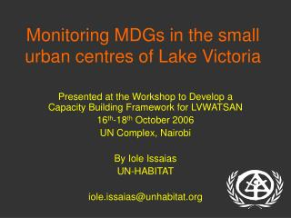 Monitoring MDGs in the small urban centres of Lake Victoria