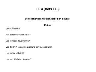 FL 4 (forts FL3)