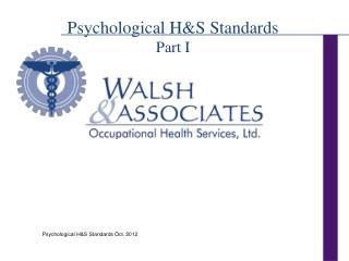 Psychological H&S Standards Part I