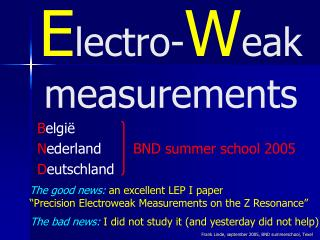 E lectro- W eak measurements