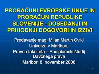 Predavanje mag.  Milan  Martin  Cvikl Univerza v Mariboru