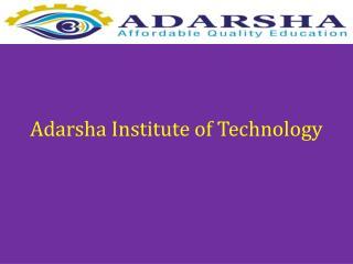 Adarsha Institute of Technology