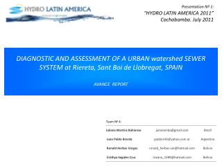 "Presentation  Nº 1:  ""HYDRO LATIN AMERICA 2011"" Cochabamba . July 2011"