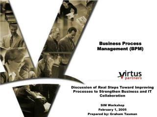 Business Process Management (BPM)