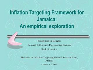 Inflation Targeting Framework for Jamaica:  An empirical exploration