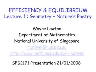 EFFICIENCY & EQUILIBRIUM  Lecture 1 : Geometry – Nature's Poetry