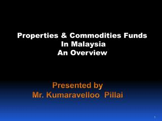 Properties & Commodities Funds  In Malaysia An Overview