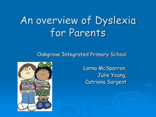 An overview of Dyslexia for Parents