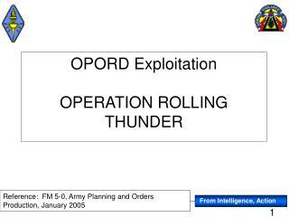 OPORD Exploitation OPERATION ROLLING THUNDER