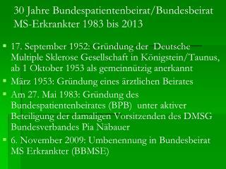 30 Jahre Bundespatientenbeirat/Bundesbeirat MS-Erkrankter 1983 bis 2013