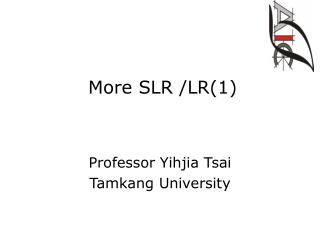 More SLR /LR(1)