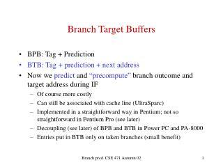 Branch Target Buffers