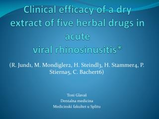 Clinical efficacy of a dry extract of five herbal drugs in acute viral rhinosinusitis *