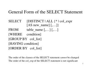 General Form of the SELECT Statement