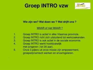 Groep INTRO vzw