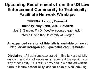 Upcoming Requirements from the US Law Enforcement Community to Technically Facilitate Network Wiretaps
