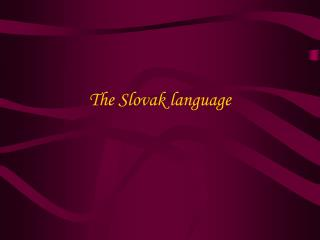 The Slovak language