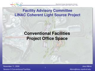 Facility Advisory Committee LINAC Coherent Light Source Project