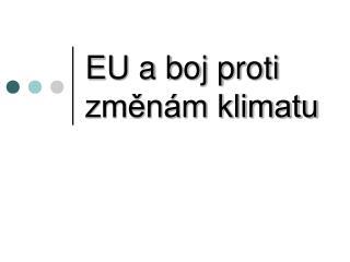 EU a boj proti  změnám klimatu
