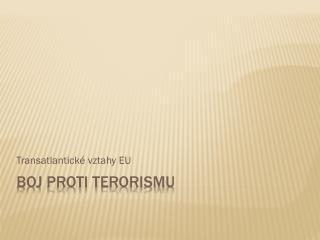 Boj proti terorismu