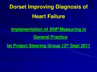 Dorset Improving Diagnosis of Heart Failure