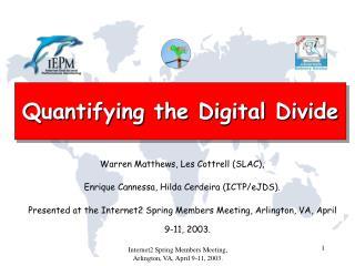 Quantifying the Digital Divide
