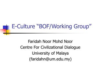 E-Culture �BOF/Working Group�