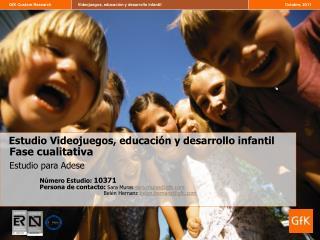Estudio Videojuegos, educación y desarrollo infantil