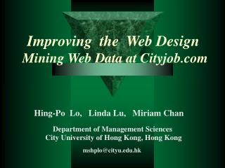 Improving  the  Web Design  Mining Web Data at Cityjob