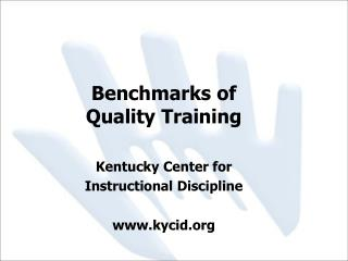 Benchmarks of Quality Training