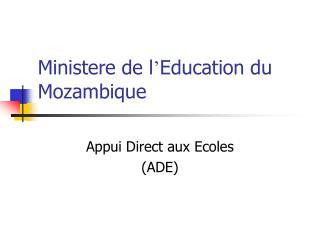 Ministere de l ' Education du  Mozambique