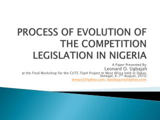 PROCESS OF EVOLUTION OF THE COMPETITION LEGISLATION IN NIGERIA